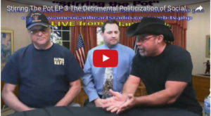 Stirring the Pot Episode 3: The Detrimental Politicization of Social Standards