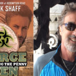 LeRue Press Launches Force Ten: Doubling the Penny The Second Book in the Marcus Diablo Series by Mark Shaff