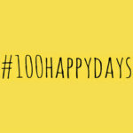100 Happy Days: Looking forward to 2017