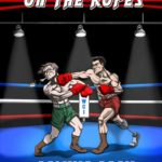 """On The Ropes"" The Movie about Craig ""Gator"" Bodzianowski"