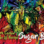 Mark Cashin & The Lil Hussys – Sugar Baby