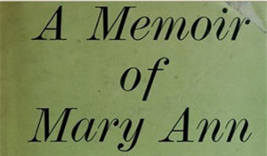 """""""A Memoir of Mary Ann"""""""