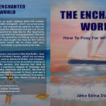 The Enchanted World – How To Pray For What You Want