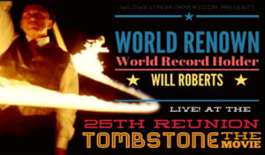 "Will Roberts to Perform at ""Tombstone"" 25th Anniversary"